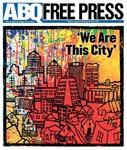 ABQ Free Press, August 10, 2016 by ABQ Free Press