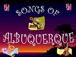 36 Songs of Albuquerque by Nancy Brown-Martinez