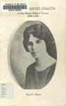 Soledad Chávez Chacón: A New Mexico Political Pioneer, 1890-1936 by Dan D. Chávez