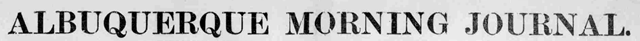 Albuquerque Morning Journal 1908-1921