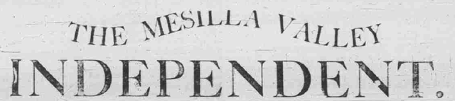 Mesilla Valley Independent, 1877-1879