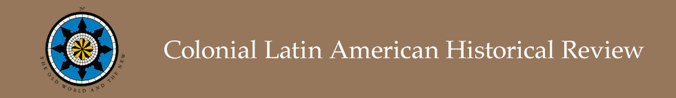 Colonial Latin American Historical Review