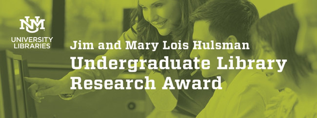 Jim & Mary Lois Hulsman Undergraduate Library Research Award