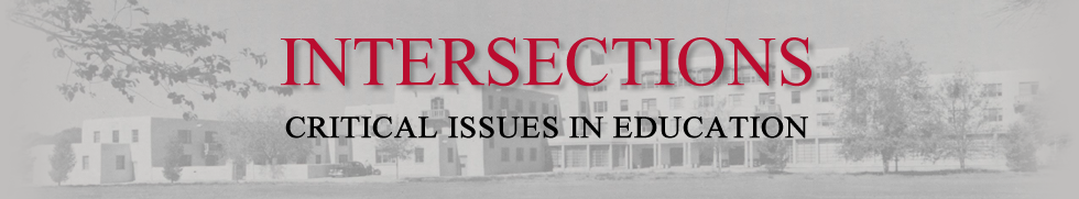 Intersections: Critical Issues in Education