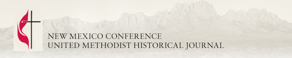 New Mexico Conference United Methodist Historical Journal