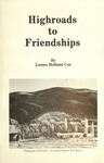 Highroads to Friendships by Louise Holland Coe
