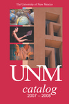 2007-2008 UNM CATALOG by UNM Office of the Registrar