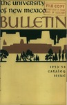 1953-1954 CATALOG ISSUE- BULLETIN by UNM Office of the Registrar