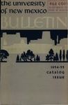 1954-1955 CATALOG ISSUE- BULLETIN by UNM Office of the Registrar