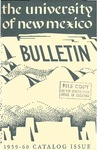 1959-1960 CATALOG ISSUE- BULLETIN by UNM Office of the Registrar