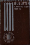 1969-1970 CATALOG ISSUE- BULLETIN by UNM Office of the Registrar