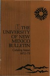 1972-1973 CATALOG ISSUE- BULLETIN by UNM Office of the Registrar