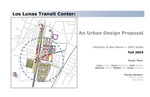 Los Lunas Transit Center: An Urban Design Proposal by Mark C. Childs and Jose Zelaya
