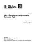 Why I Can't Love the Homemade Semantic Web