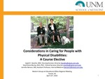 Considerations in Caring for People with Physical Disabilities: A Course Elective by Ingrid C. Hendrix, Sarah K. Morley, and Jennifer Benson