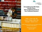 Demystifying the NIH Public Access Policy: How to Optimize Access to Your Published Research