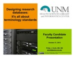 Designing research databases:  Its all about terminology standards