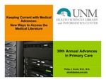 Keeping Current with Medical Advances: New Ways to Access the Medical Literature
