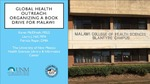 Global Health Outreach: Organizing a Book Drive for Malawi by Karen R. McElfresh, Laura J. Hall, and Patricia Repar