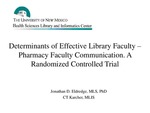 Determinants of Effective Library Faculty – Pharmacy Faculty Communication. A Randomized Controlled Trial