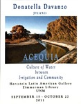 """""""Acequia: Culture of Water between Irrigation and Community"""" photographs by Donatella Davanzo, Herzstein Latin American Reading Room Gallery, September 15 - October 27, 2011 by Donatella Davanzo"""