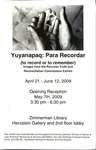 """Yuyanapaq Para Recordar (to record or to remember) Images from the Peruvian Truth and Reconciliation Commission Exhibit,"" Herzstein Latin American Reading Room Gallery, April 21-June 12, 2009"