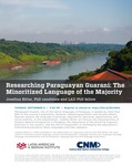 Researching Paraguayan Guarani: The Minoritized Language of the Majority
