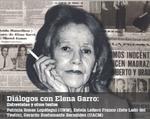 Diálogos con Elena Garro: Entrevistas y otros textos