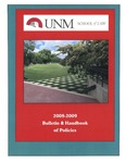 Bulletin and Handbook of Policies, 2008-2009 by University of New Mexico School of Law