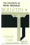 Bulletin and Announcements, 1962-1964 by University of New Mexico School of Law