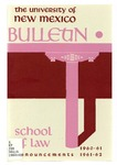 Bulletin and Announcements, 1960-1962 by University of New Mexico School of Law