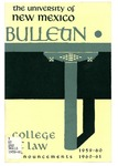 Bulletin and Announcements, 1959-1961 by University of New Mexico School of Law