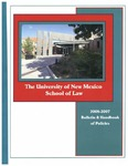 Bulletin and Handbook of Policies, 2006-2007 by University of New Mexico School of Law