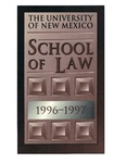 Bulletin and Announcements, 1996-1997 by University of New Mexico School of Law
