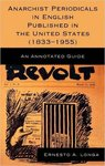 Anarchist Periodicals in English Published in the United States (1833-1955): An Annotated Guide