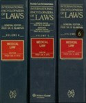 International Encyclopaedia of Laws: Medical Law (Supplement 14 United States of America)