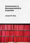 Commitment of Nonresponsibility Acquitees by James W. Ellis