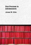 Due Process to Adolescents
