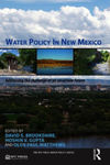 The Tangled History of New Mexico Water Law