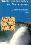 Water: Science, Policy and Management: Challenges and Opportunities