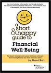 A Short & Happy Guide to Financial Well-Being by Sherri L. Burr