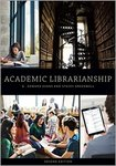 Academic Libraries: Looking Toward the Future