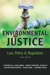 Environmental Justice: Law, Policy & Regulation by Clifford Villa, Nadia Ahmad, Rebecca Bratspies, Roger Lin, Clifford Rechtschaffen, Eileen Gauna, and Catherine O'Neill