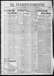 """El independiente (Las Vegas, N.M.), 01-02-1913 by La Cía. Publicista de """"El Independiente"""""""