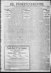 """El independiente (Las Vegas, N.M.), 11-28-1912 by La Cía. Publicista de """"El Independiente"""""""