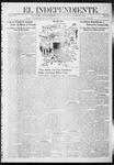 """El independiente (Las Vegas, N.M.), 10-31-1912 by La Cía. Publicista de """"El Independiente"""""""