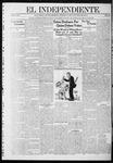 """El independiente (Las Vegas, N.M.), 10-24-1912 by La Cía. Publicista de """"El Independiente"""""""