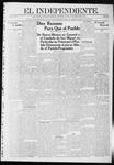"""El independiente (Las Vegas, N.M.), 10-17-1912 by La Cía. Publicista de """"El Independiente"""""""