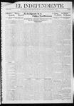 """El independiente (Las Vegas, N.M.), 09-19-1912 by La Cía. Publicista de """"El Independiente"""""""