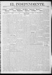 """El independiente (Las Vegas, N.M.), 09-05-1912 by La Cía. Publicista de """"El Independiente"""""""